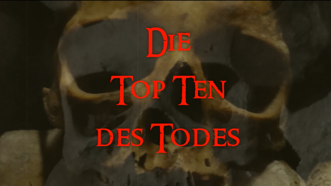 Top Ten des Todes