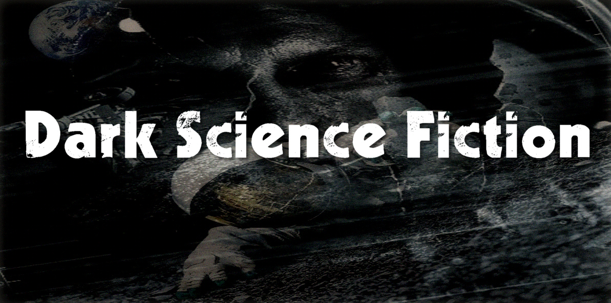 Dark Science Fiction